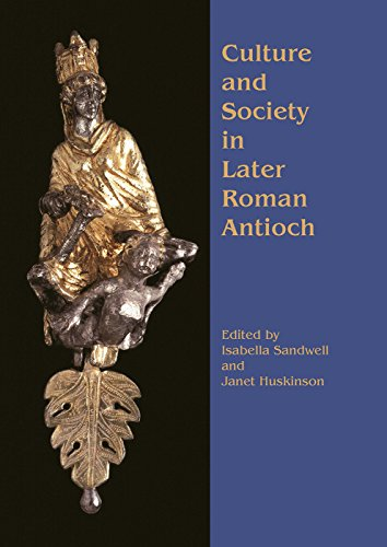 9781842171028: Culture and Society in Later Roman Antioch (None)
