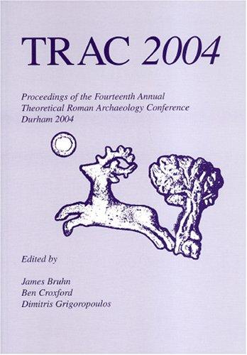 TRAC 2004: Bruhn, James; Croxford, Ben; Grigoropoulos, Dimitris