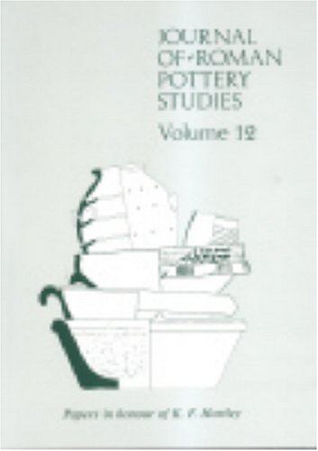 Journal of Roman Pottery Studies: An Archaeological: G.B. Dannell