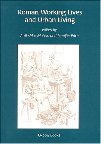 9781842171868: Roman Working Lives and Urban Living