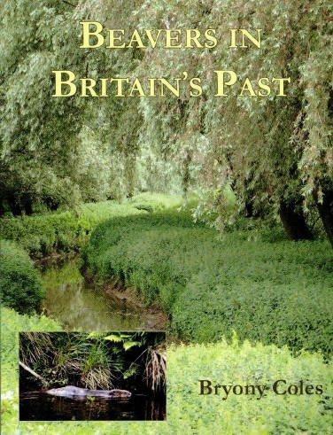 9781842172261: Beavers in Britain's Past (Warp Occasional Paper)