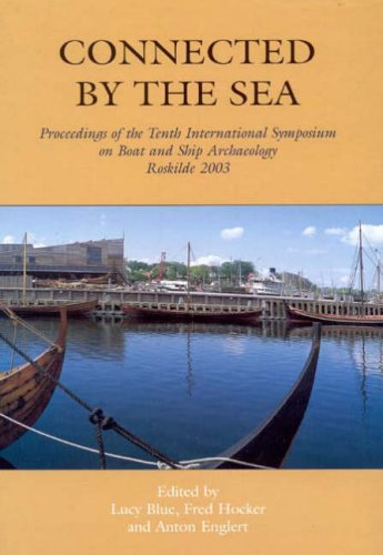 9781842172285: Connected by the Sea (International Symposium on Boat and Ship Archaeology)