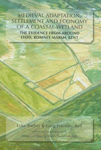 Medieval Adaptation, Settlement & Economy of a: Luke Barber &