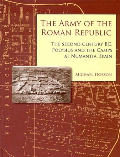 9781842172414: The Army of the Roman Republic: The Second Century BC, Polybius and the Camps at Numantia, Spain