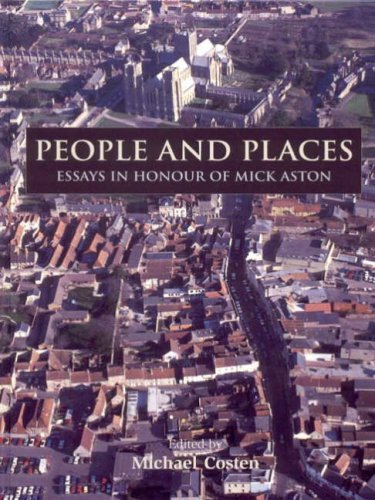 9781842172513: People and Places: Essays in Honour of Michael Aston