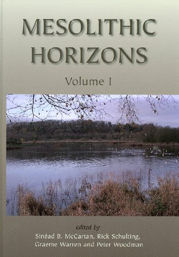 Mesolithic Horizons (Volumes ! and 2): Sinead McCartan