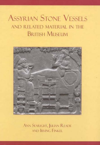 9781842173121: Assyrian Stone Vessels and Related Material in the British Museum (Classical Texts)