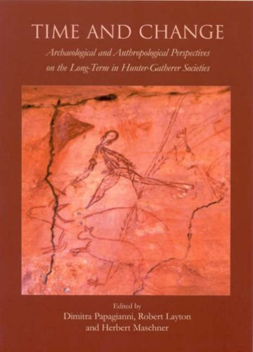 9781842173206: Time and Change: Archaeological and Anthropological Perspectives on the Long Term in Hunter-Gatherer Societies