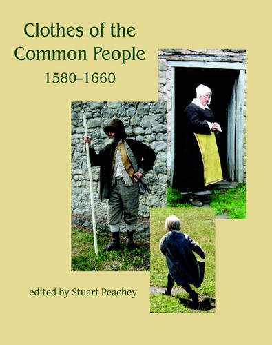 9781842174081: Clothes of the Common People 1580 - 1660