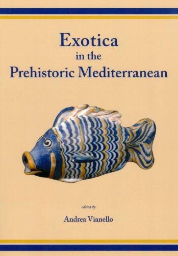 9781842174241: Exotica in the Prehistoric Mediterranean