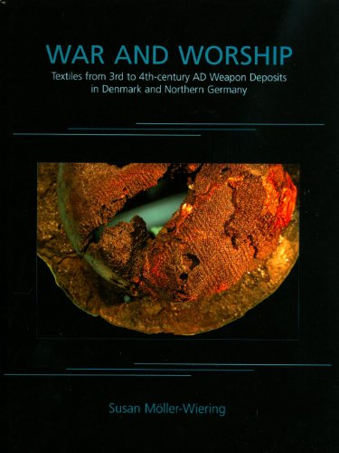 9781842174289: War and Worship: Textiles from 3rd to 4th-Century AD Weapon Deposits in Denmark and Northern Germany: 9