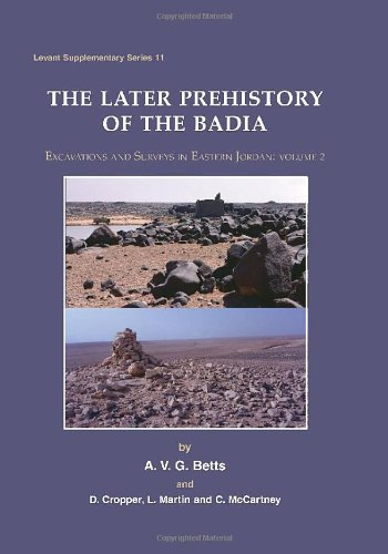Later Prehistory of the Badia: Excavation and: McCartney, C., Martin,