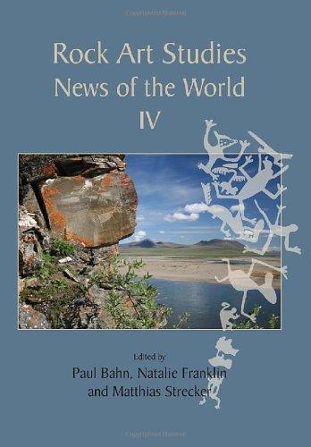 9781842174821: Rock Art Studies: News of the World IV