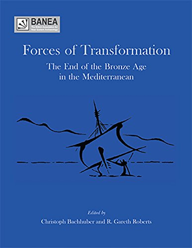 9781842175033: Forces of Transformation: The End of the Bronze Age in the Mediterranean (Banea Monograph)