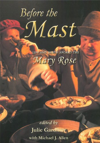 9781842175040: Before the Mast: Life and Death Aboard the Mary Rose (Archaeology of the Mary Rose)