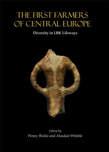 9781842175309: The First Farmers of Central Europe: Diversity in LBK Lifeways (Cardiff Studies in Archaeology)