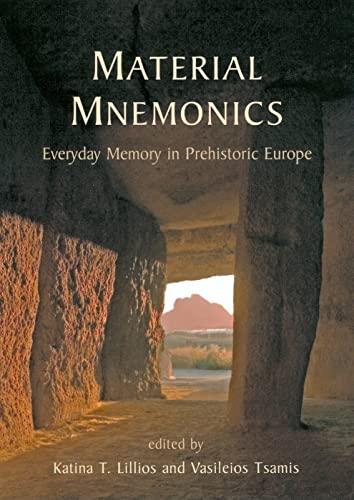 9781842179666: Material Mnemonics: Everyday Memory in Prehistoric Europe