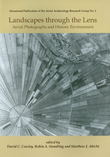 Landscapes Through the Lens: Aerial Photographs and the Historic Environment (Paperback)