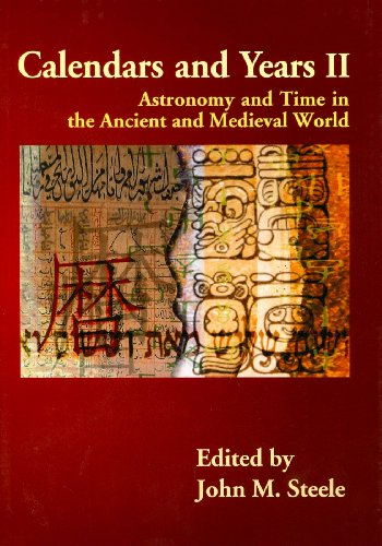 9781842179871: Calendars and Years II: Astronomy and Time in the Ancient and Medieval World