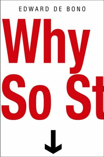 9781842180983: Why So Stupid?: How the Human Race has Never Really Learned to Think