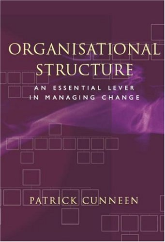 9781842181546: Organisational Structure: An Essential Lever in Managing Change