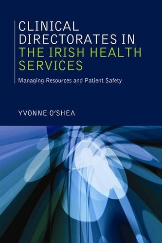 9781842181850: Clinical Directorates in the Irish Health Services: Managing Resources and Patient Safety