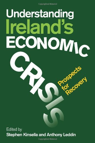 9781842181980: Understanding Ireland's Economic Crisis: Prospects for Recovery