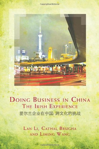Doing Business in China: Experience: Brugha, Cathal, Li,