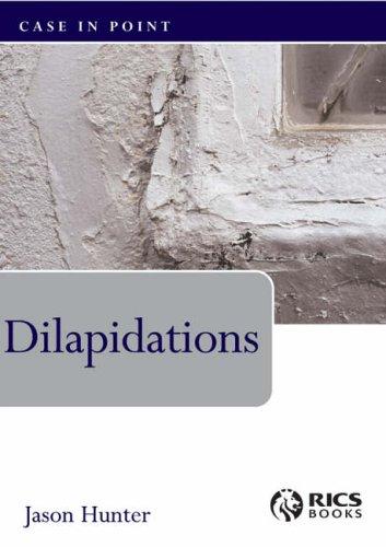 Dilapidations (Case in Point): Hunter, Jason
