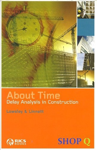 9781842192474: About Time: Delay Analysis in Construction