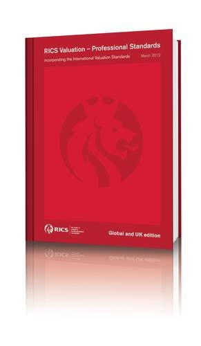 9781842197622: RICS Valuation - Professional Standards (The Red Book) March 2012