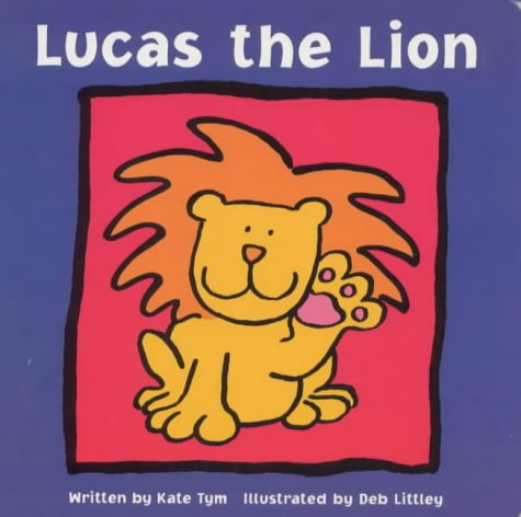 Lucas the Lion: Kate Tym