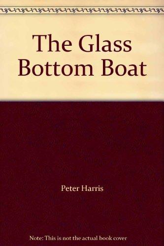The Glass Bottom Boat: Peter Harris