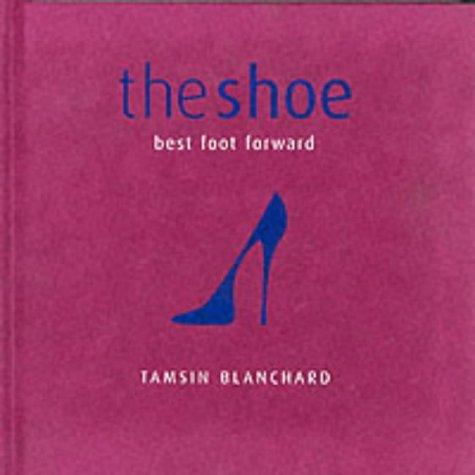 Shoe, The: Blanchard, Tamsin