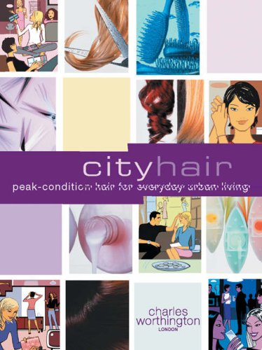 9781842221341: City Hair (Charles Worthington Dream Hair Series)