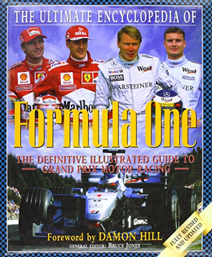 The Ultimate Encyclopedia of Formula One -- 6th Edition -- The Definitive Illustrated Guide to ...