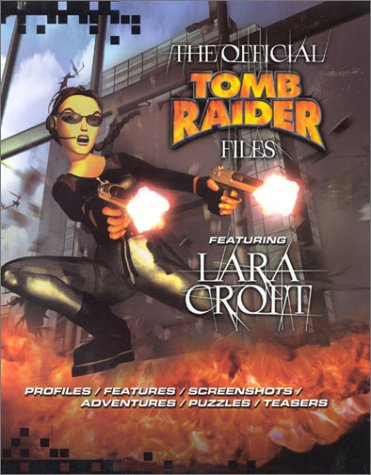9781842224489: The Official Tomb Raider Files Featuring Lara Croft
