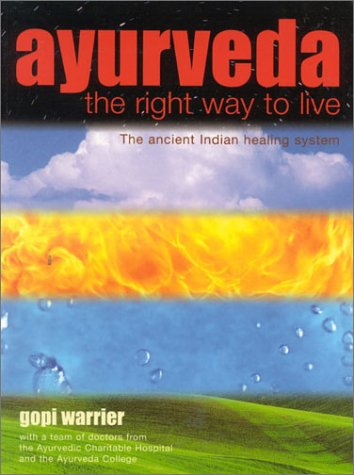 9781842224700: Ayurveda:The Right Way To Live