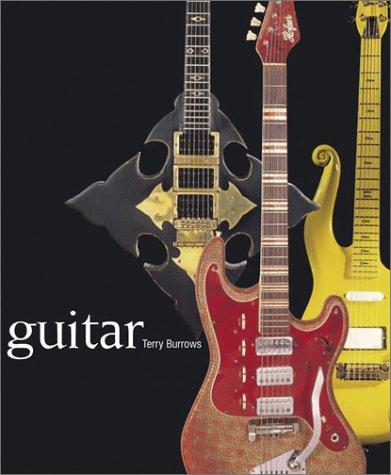 9781842225813: Guitar: A Celebration of the World's Finest Guitars