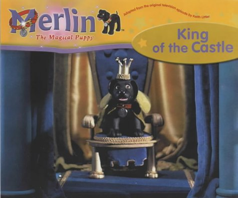 9781842226179: Merlin, King of the Castle (Merlin the Magical Puppy)