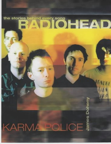 9781842226216: Radiohead (The Stories Behind Every Song)
