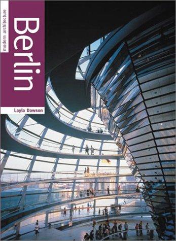 9781842226377: Berlin (Modern Architecture)