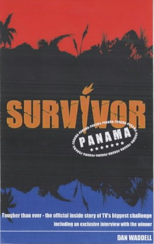 9781842226681: Survivor - Panama: The Official Companion to the Second Series of TV's Biggest Challenge