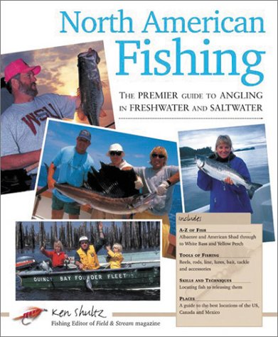 North American Fishing: The Complete Guide (1842227173) by Schultz, Ken