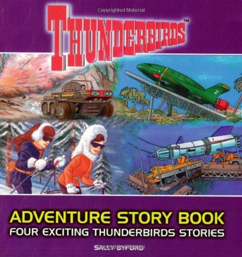 9781842227329: Thunderbirds Adventure Story Book: Four Exciting Thunderbirds Stories