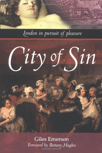 9781842229019: City of Sin: London in Pursuit of Pleasure