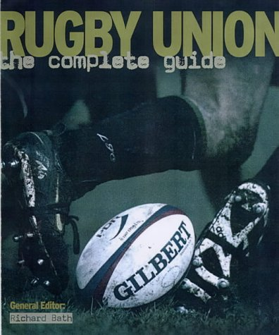 9781842229286: Rugby Union: The Complete Guide