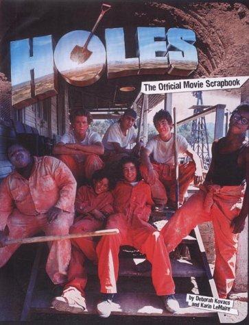 Holes: The Official Movie Scrapbook: Official Movie: Deborah Kovacs, Karin