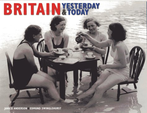 9781842229491: Britain Yesterday and Today