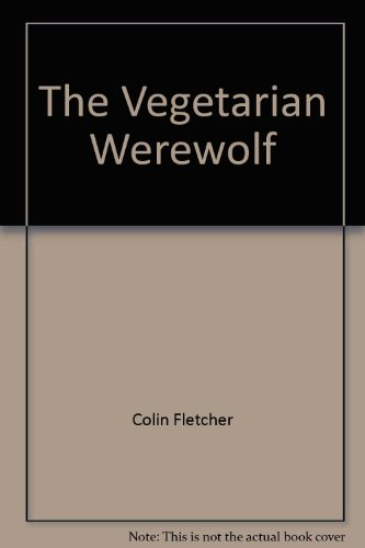 The Vegetarian Werewolf (1842230212) by Fletcher, Colin